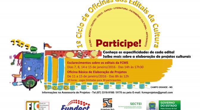 Governo do Estado realiza em janeiro 1° Ciclo de Oficinas dos Editais da Cultura