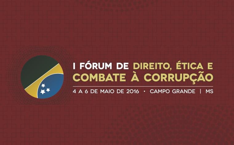 TCE-MS vai sediar o I Fórum de Direito, Ética e Combate à Corrupção