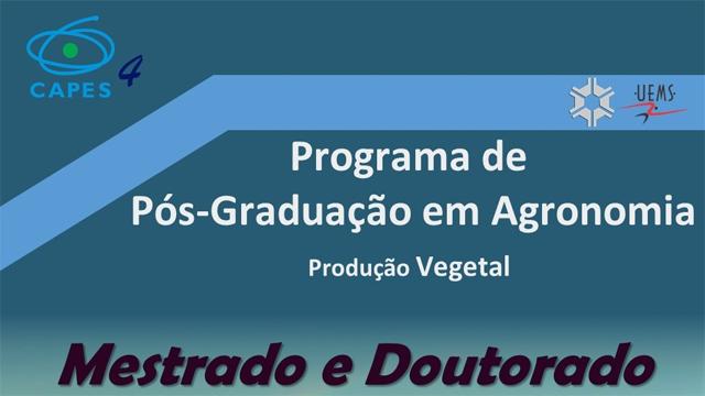 UEMS de Aquidauana oferta vagas em Programas de Mestrado e Doutorado em Agronomia