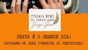 Ministério Público Estadual premia nesta sexta-feira os vencedores do 1º Prêmio de Jornalismo Jorge Góes