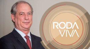 Ciro será o quarto presidenciável a ser entrevistado pelo Roda Viva. (Imagem: TV Cultura/Divulgação)