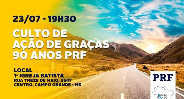 Culto integra celebrações dos 90 anos da PRF e será realizado na sede de Igreja no Centro da Capital. (Imagem: Divulgação)