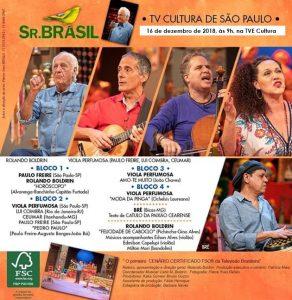 Confira a programação do Sr. Brasil deste domingo (16). (Imagem original: TV Cultura)