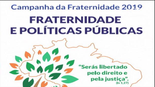 Campanha da Fraternidade deste ano trata da importância das políticas públicas. (Imagem: Reprodução)
