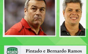 Pintado e Bernardo Ramos participam do Cartão Verde desta segunda-feira (23). (Imagem: Reprodução)